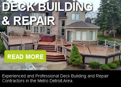 Deck Building and Repair Novi and Metro Detroit MI